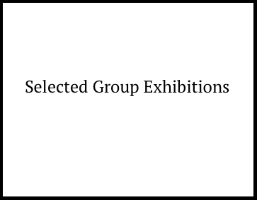 The Past - Selected-Group-Exhibitions